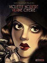 Violette Nozière. Vilaine chérie (CASTERMAN : Univers d'auteurs)
