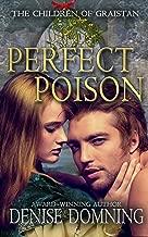 Perfect Poison (The Children of Graistan Book 1)