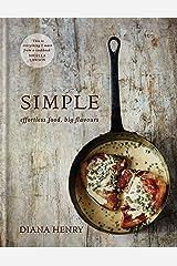 SIMPLE: effortless food, big flavours Kindle Edition