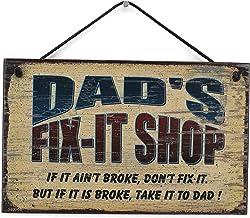 Egbert's Treasures 5 x 8 Fix-It Shop Sign Saying Dad'S Fix-IT Shop Si no está Roto, no lo arregles Pero si está Roto, llévalo a papá. Cartel Decorativo para el hogar Universal
