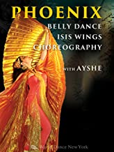 Phoenix - Belly dance Isis Wings Choreography with Ayshe