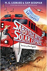 Sabotage on the Solar Express (Adventures on Trains Book 5) Kindle Edition