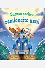 Buenas noches camioncito azul (Little Blue Truck) (Spanish Edition) Kindle Edition