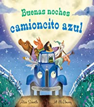 Buenas noches camioncito azul (Little Blue Truck) (Spanish Edition)