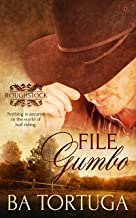 File Gumbo: (A Gay Cowboy Romance) (Roughstock Book 3)