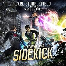 Sidekick: A Superhero LitRPG Adventure