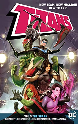 Titans Volume 5: The Spark