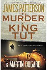 The Murder of King Tut: The Plot to Kill the Child King - A Nonfiction Thriller Kindle Edition