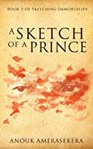A Sketch of a Prince (Sketching Immortality Book 1)