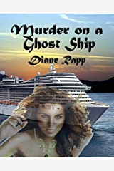 Murder on a Ghost Ship (High Seas Mystery Series Book 2) Kindle Edition