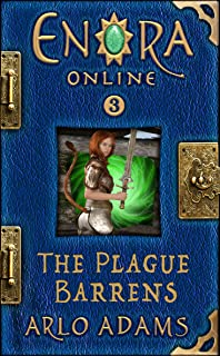 The Plague Barrens: A Fantasy LitRPG (Enora Online Book 3)