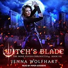 Witch's Blade: Bone Coven Chronicles, Book 3