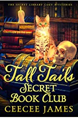 Tall Tails Secret Book Club (The Secret Library Cozy Mysteries 1) Kindle Edition