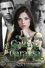 Calling Caralisa (Bond of Three Book 2) Kindle Edition
