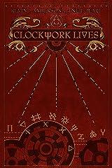 Clockwork Lives Kindle Edition