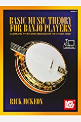 Basic Music Theory for Banjo Players: Illustrated with Playing Examples for the 5-String Banjo Kindle Edition