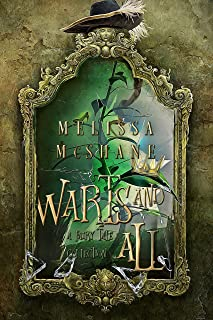 Warts and All: A Fairy Tale Collection