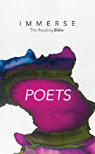 Immerse: Poets (Immerse: The Reading Bible)