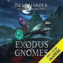 Exodus of Gnomes: God of Gnomes Series, Book 2