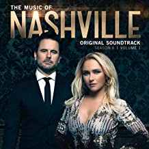 The Music of Nashville: Season 6, Vol. 1 (Original Soundtrack)