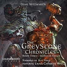 Darkness Fallen: The Greystone Chronicles, Book Three