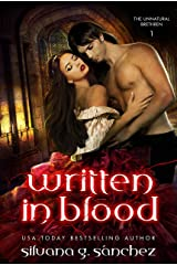 Written in Blood: A New Adult Vampire Romance Novel (The Unnatural Brethren Book 1) Kindle Edition