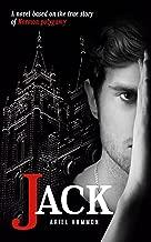 JACK: A novel based on the true story of Mormon polygamy.
