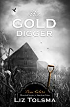 The Gold Digger (Volume 9) (True Colors)
