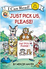Little Critter: Just Pick Us, Please! (My First I Can Read) Paperback