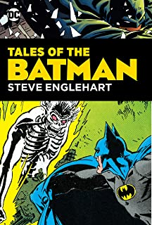 Legends of the Dark Knight: Steve Englehart