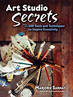 Art Studio Secrets: More Than 300 Tools and Techniques to Inspire Creativity (Dover Art Instruction)