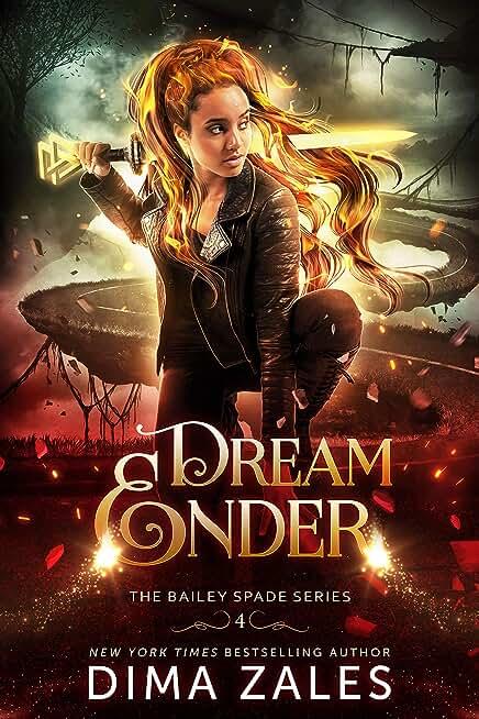 Dream Ender (Bailey Spade Series Book 4) (English Edition)
