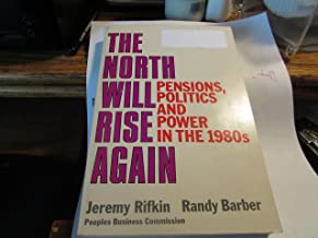 The North Will Rise Again: Pensions, Politics and Power in the 1980's