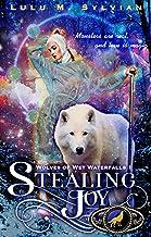Stealing Joy (Wolves of Wet Waterfalls Book 1)