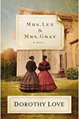 Mrs. Lee and Mrs. Gray: A Novel Kindle Edition