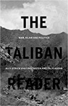 The Taliban Reader: War, Islam and Politics in their Own Words