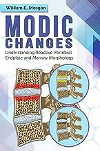 Modic Changes: Understanding Reactive Vertebral Endplate and Marrow Morphology