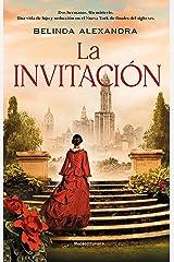La invitación (Histórica) (Spanish Edition) Kindle Edition