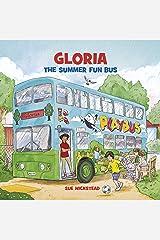 Gloria the Summer Fun Bus Kindle Edition