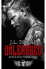 Unleashed (Devil's Reach Trilogy: A Dark, Gritty, MC Romantic Suspense Series Book 3) Kindle Edition