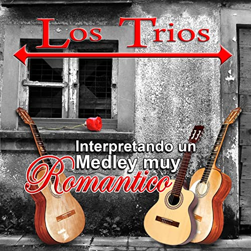 Historia De Un Amor / El Reloj / Siboney / Sabor A Mi by Los Trios on Amazon Music - Amazon.com