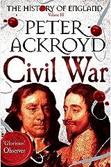 Civil War: The History of England Volume III Kindle Edition