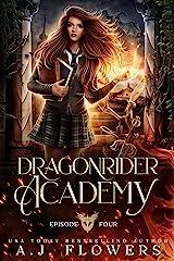 Dragonrider Academy: Episode 4 Kindle Edition