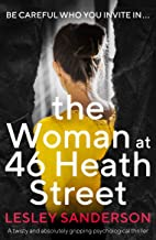 The Woman at 46 Heath Street: A twisty and absolutely gripping psychological thriller