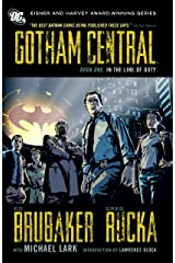 Gotham Central: Book 1: In the Line of Duty (English Edition) eBook Kindle
