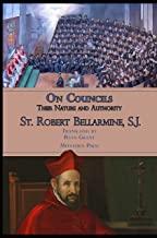 On Councils: Their Nature and Authority (De Controversiis)