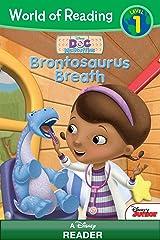 World of Reading Doc McStuffins: Brontosaurus Breath: Level 1 (World of Reading (eBook)) Kindle Edition