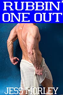 Rubbin' One Out (MM First Time Gay Massage Parlor Romance)