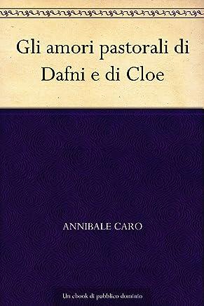 Gli amori pastorali di Dafni e di Cloe