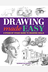 Drawing Made Easy: A Stage by Stage Guide to Drawing Skills Kindle Edition